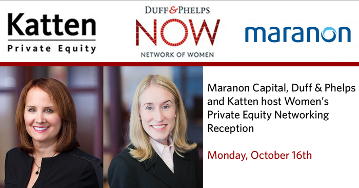 Maranon Capital, Duff and Phelps and Katten Networking Event